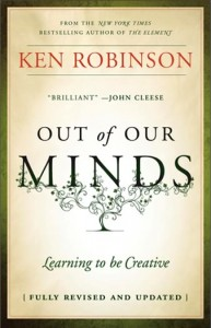 Ken Robinson Out of Our minds 193x300 Education Reform Wont Work Anymore.