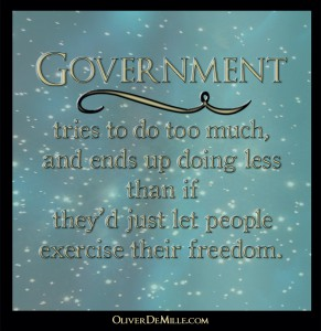A huge surprise-Government does too much