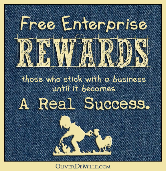 A missing piece of entrepreneurship Free enterprise rewards A Missing Piece of Entrepreneurship