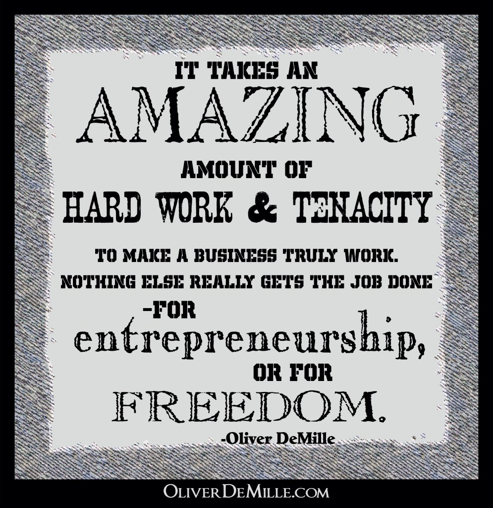 a missing piece of entrepreneurship-hard work and tenacity